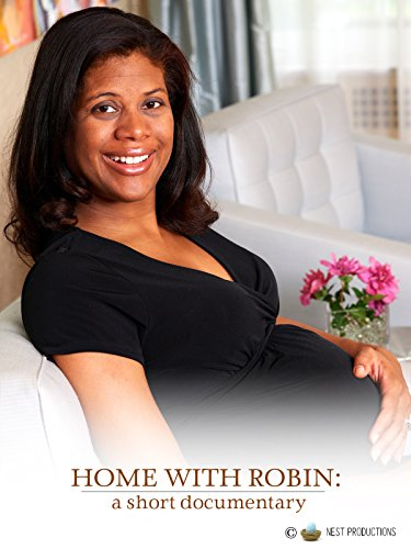 HOME WITH ROBIN: a short documentary
