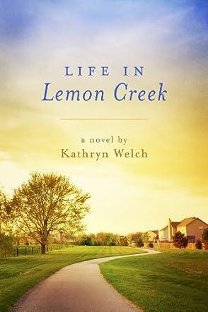 Life in Lemon Creek