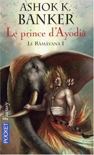 Le Râmâyana, Tome 1 : Le prince d