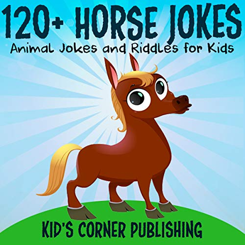 120+ Horse Jokes audiobook cover art