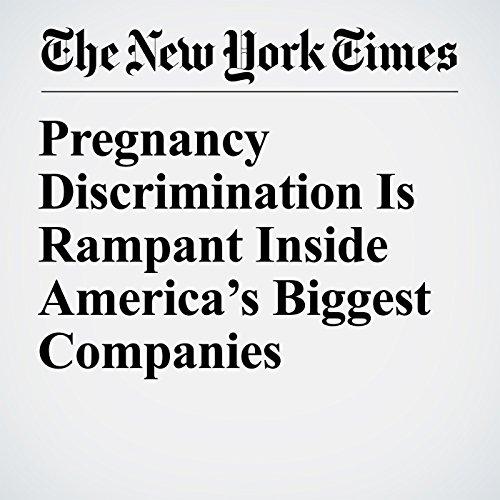 Pregnancy Discrimination Is Rampant Inside America's Biggest Companies copertina