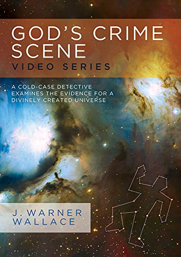 God's Crime Scene Video Series with Facilitator's Guide: A Cold-Case Detective Examines the Evidence for a Divinely Created Universe