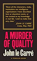 A Murder of Quality: The Smiley Collection