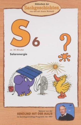 Bibliothek der Sachgeschichten - (S6) Solarenergie Special