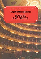 Engelbert humperdinck: hansel and gretel (vocal score)