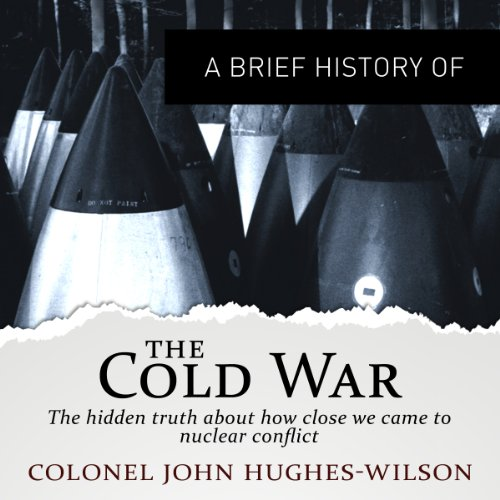 A Brief History of the Cold War audiobook cover art