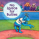 No Space for Bullies