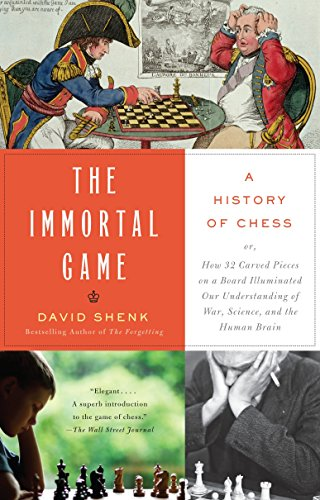 Compare Textbook Prices for The Immortal Game: A History of Chess Illustrated Edition ISBN 9781400034086 by Shenk, David