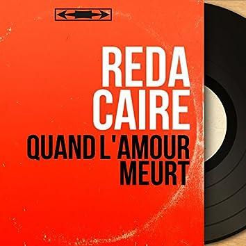 Quand l'amour meurt (feat. Roger-Roger et son orchestre) [Mono Version]
