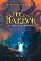 Lee Harbor: And the Fight Before Nightfall