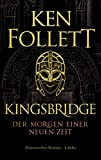 Kingsbridge - Der Morgen... von Ken Follett