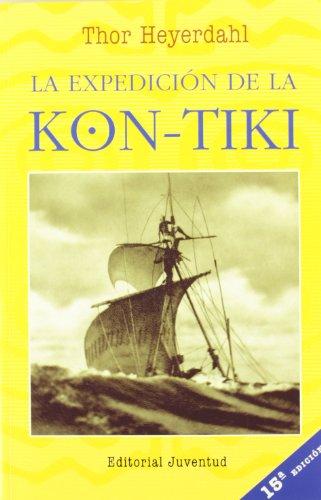 LA EXPEDICIÓN DE LA KON-TIKI (EN EL MAR Y LA MONTAÑA)