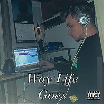 """Way Life Goes ("""" malloy"""")"""