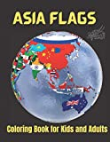 Asia Flags- Coloring Book for Kids and Adults: Flags for Asia with Color Guides to Help   Creativity and Stress Relief   Geography Gift
