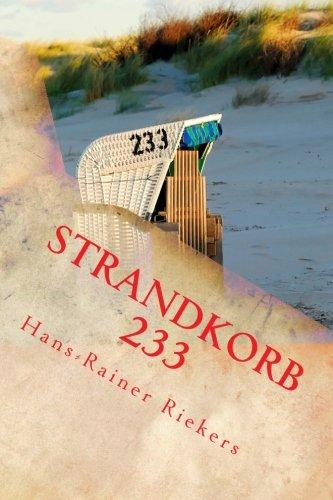 Strandkorb 233: Die abenteuerliche Auflösung des Rätsels um einen einsamen Strandkorb