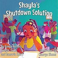 Shayla's Shutdown Solution