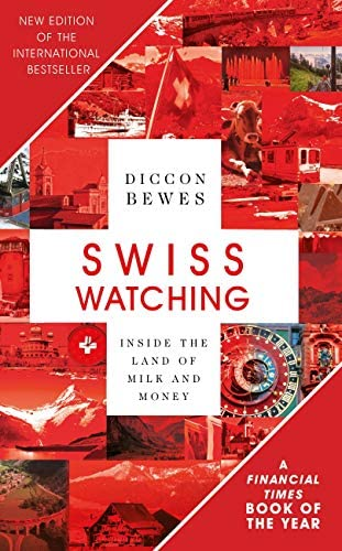 Swiss Watching Inside the Land of Milk and Money product image