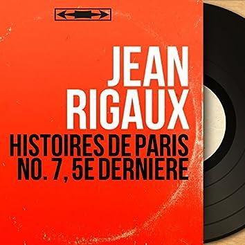 Histoires de Paris no. 7, 5e dernière (Mono Version)