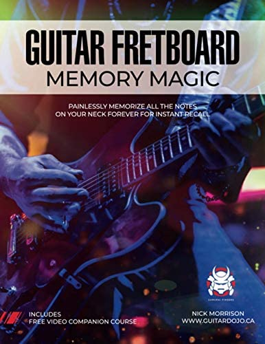 Guitar Fretboard Memory Magic Painlessly Memorize All the Notes on Your Neck Forever for Instant product image