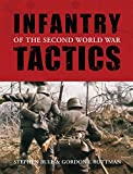 Infantry Tactics of the Second World War (General Military)