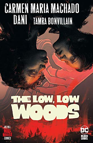The Low, Low Woods (Hill House Comi…