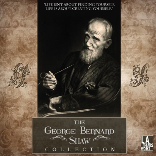 The George Bernard Shaw Collection audiobook cover art