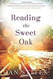 Image of Reading the Sweet Oak