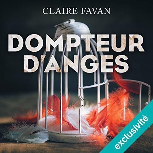 Dompteur d'anges audiobook cover art