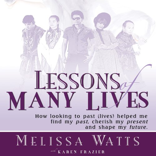 Lessons of Many Lives audiobook cover art