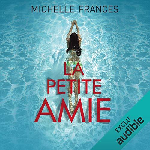 La petite amie                   De :                                                                                                                                 Michelle Frances                               Lu par :                                                                                                                                 Pascale Chemin                      Durée : 13 h et 13 min     87 notations     Global 4,3