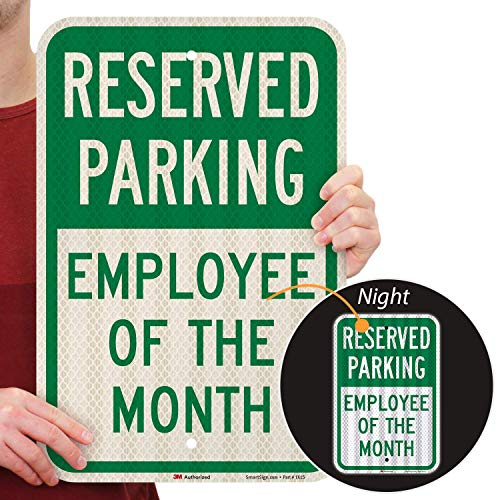 """SmartSign - K-5499-HI-12x18 Reserved Parking - Employee of the Month Sign by   12"""" x 18"""" 3M High Intensity Grade Reflective Aluminum Green on White"""