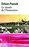 Le Musee De L'Innocence (French Edition) by Orhan Pamuk(2012-09-27) - Gallimard - 01/01/2012
