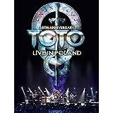 トト - 35周年記念ツアー:ライブ・イン・ポーランド