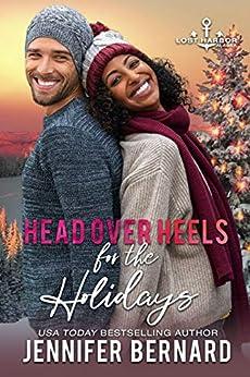 Head over Heels for the Holidays (Lost Harbor, Alaska Book 7) by [Jennifer Bernard]