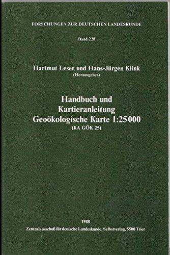 Handbuch und Kartieranleitung Geoökologische Karte 1:25.000 (KA GÖK 25)