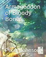 Armageddon of Bloody Bones