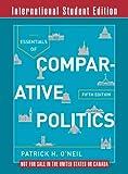 Essentials in Comparative Politics – With Cases of Comparative Politics 5e ISE