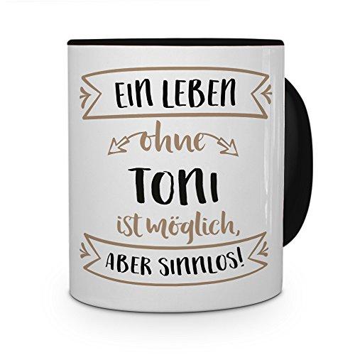 printplanet® Tasse mit Namen Toni - Motiv Sinnlos - Namenstasse, Kaffeebecher, Mug, Becher, Kaffeetasse - Farbe Schwarz