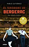 El Síndrome De Bergerac par Gutiérrez Domínguez