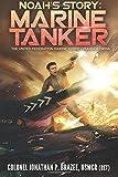 Noah's Story: Marine Tanker (The United Federation Marine Corps' Lysander Twins) (Volume 3)