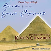 Sound from the Great Pyramid: Toning in the King's Chamber