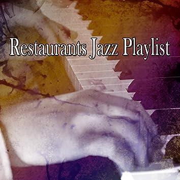 Restaurants Jazz Playlist