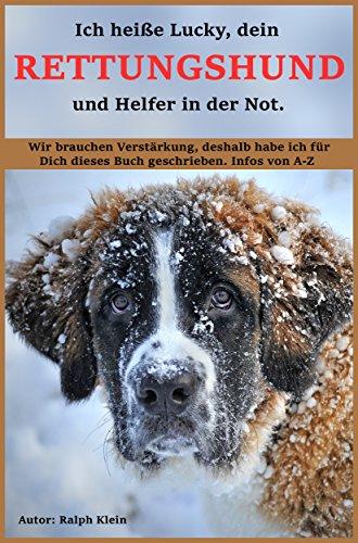 Ich heiße Lucky, dein Rettungshund und Helfer in der Not.