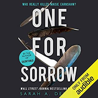 One for Sorrow                   Written by:                                                                                                                                 Sarah Denzil                               Narrated by:                                                                                                                                 Jasmine Blackborow                      Length: 9 hrs     12 ratings     Overall 4.7