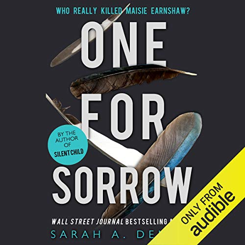 One for Sorrow                   By:                                                                                                                                 Sarah Denzil                               Narrated by:                                                                                                                                 Jasmine Blackborow                      Length: 9 hrs     213 ratings     Overall 4.3