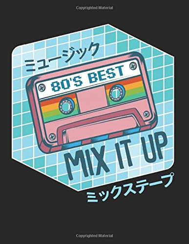 Mix Tape Japanese Otaku Cassette Tape Kanji Japan: College Ruled Notebook Paper and Diary to Write In / 120 Pages / 8.5