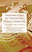 Innovations in Financing Public Services: Country Case Studies
