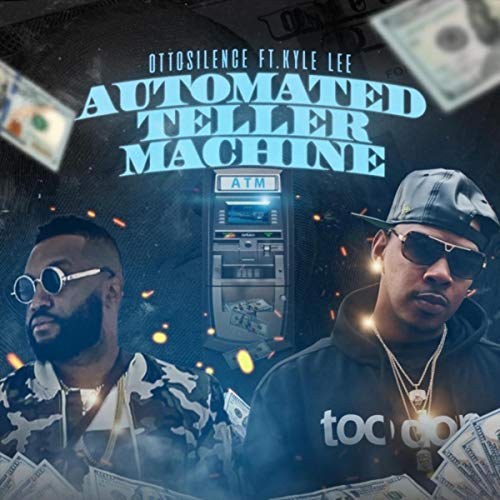 Automated Teller Machine (ATM) [feat. Kyle Lee] [Explicit]