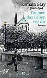Du hast das Leben vor dir: Roman (EDITION BLAU) von  Romain Gary