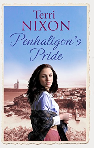 Penhaligon's Pride: a stirring, heartwarming Cornish saga (Penhaligon Saga Book 2) (English Edition)